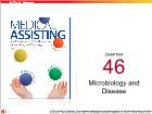 Bài dạy Medical Assisting - Chapter 46: Microbiology and Disease