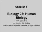 Bài giảng Biology 25: Human Biology - Chapter 1: Introduction: The Scientific Study of Life