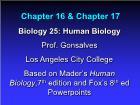 Bài giảng Biology 25: Human Biology - Chapter 16 & 17