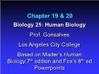 Bài giảng Biology 25: Human Biology - Chapter 19 & 20