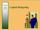 Bài giảng Financial & Managerial Accounting - Chapter 25: Capital Budgeting
