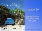 Bài giảng Fundamental Financial Accounting Concepts - Chapter 6: Internal Control and Accounting for Cash