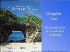 Bài giảng Fundamental Financial Accounting Concepts - Chapter 2: Accounting for Accruals and Deferrals