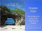 Bài giảng Fundamental Financial Accounting Concepts - Chapter 8: Accounting for Long-Term Operational Assets