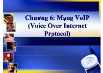 Bài giảng Hệ thống viễn thông - Chương 6: Mạng VoIP