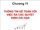 Bài giảng Kế toán quản trị - Chương 11: Thông tin kế toán với việc ra các quyết định dài hạn