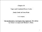 Bài giảng Thermodynamics: An Engineering Approach, 8th edition - Chapter 10: Vapor and Combined Power Cycles