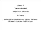 Bài giảng Thermodynamics: An Engineering Approach - Chapter 15: Chemical Reactions