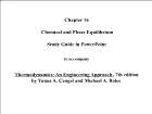 Bài giảng Thermodynamics: An Engineering Approach - Chapter 16: Chemical and Phase Equilibrium