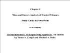 Bài giảng Thermodynamics: An Engineering Approach - Chapter 5: Mass and Energy Analysis of Control Volumes