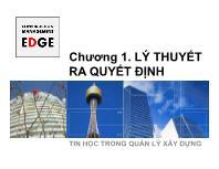 Bài giảng Tin học trong quản lý xây dựng - Chương 1. Lý thuyết ra quyết định