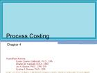 Chapter 4: Process Costing