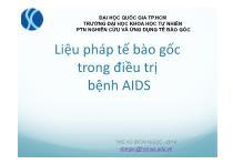 Liệu pháp tế bào gốc trong điều trị bệnh AIDS