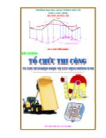 Bài giảng Tổ chức thi công và các xí nghiệp phục vụ xây dựng đường ô tô