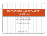 Bài giảng An toàn bảo mật thông tin - Chương mở đầu: Giới thiệu môn học - Phạm Nguyên Khang