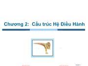 Bài giảng Hệ điều hành - Chương 2: Cấu trúc Hệ điều hành - Trần Thị Như Nguyệt