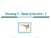 Bài giảng Hệ điều hành - Chương 7: Quản lý bộ nhớ (Phần 1) - Trần Thị Như Nguyệt