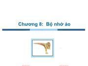 Bài giảng Hệ điều hành - Chương 8: Bộ nhớ ảo - Trần Thị Như Nguyệt