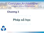 Bài giảng Kiến trúc máy tính - Chương 3: Phép số học
