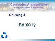 Bài giảng Kiến trúc máy tính - Chương 4: Bộ Xử lý