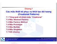 Bài giảng Mẫu thiết kế - Chương 7: Các mẫu thiết kế phục vụ khởi tạo đối tượng (Creational Patterns)