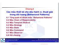Bài giảng Mẫu thiết kế - Chương 8: Các mẫu thiết kế che dấu hành vi, thuật giải trong đối tượng (Behavioral Patterns)