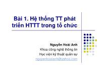 Bài giảng Phân tích thiết kế hệ thống thông tin - Bài 1: Hệ thống thông tin phát triển hệ thống thông tin trong tổ chức - Nguyễn Hoài Anh
