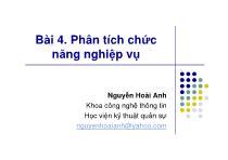 Bài giảng Phân tích thiết kế hệ thống thông tin - Bài 4: Phân tích chức năng nghiệp vụ - Nguyễn Hoài Anh