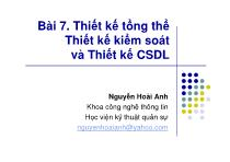 Bài giảng Phân tích thiết kế hệ thống thông tin - Bài 7: Thiết kế tổng thể - Thiết kế kiểm soát và Thiết kế cơ sở dữ liệu - Nguyễn Hoài Anh