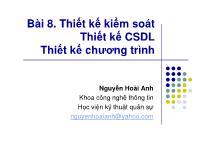 Bài giảng Phân tích thiết kế hệ thống thông tin - Bài 8: Thiết kế kiểm soát - Thiết kế cơ sở dữ liệu - Thiết kế chương trình - Nguyễn Hoài Anh