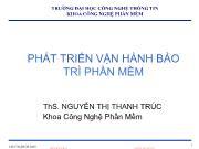 Bài giảng Phát triển vận hành bảo trì phần mềm - Chương 2: Nền tảng của sự thay đổi phần mềm - Nguyễn Thị Thanh Trúc