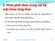 Bài giảng Quản lý khóa trong mật mã - Phần 2: Phân phối khóa trong các hệ mật khóa công khai - Nguyễn Hiếu Minh