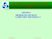 Bài giảng Hệ thống máy tính và ngôn ngữ C - Chương 4: Mô hình Von Neumann và kiến trúc tập lệnh LC-3
