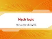 Bài giảng Kiến trúc máy tính - Bài 2: Mạch logic