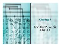 Bài giảng môn Cấu trúc máy tính - Chương 3: Khởi động PC về dấu nhắc lệnh