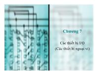 Bài giảng môn Cấu trúc máy tính - Chương 7: Các thiết bị I/O (Các thiết bị ngoại vi)